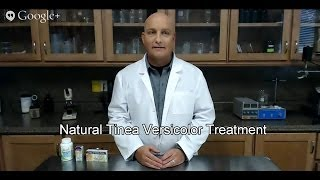 Natural Tinea Versicolor Treatment | Learn How to Get Rid of Tinea Versicolor Naturally!